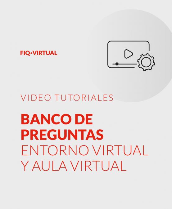 Banco de preguntas – Entorno virtual / Aula virtual